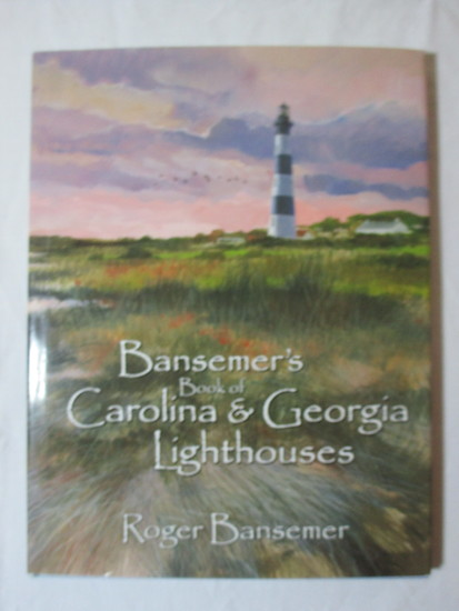 Coffee Table Book - Bansemer's Book of Carolina & Georgia Lighthouses
