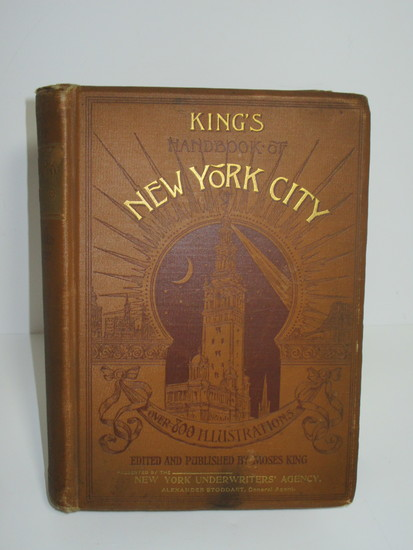 King's Handbook of New York City w/Over 800 Illustrations w/Ad for Fire Insurance