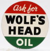 Ask For Wolf's Head Oil Tin Sign