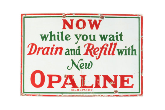 Drain And Refill With Opaline Porcelain Sign