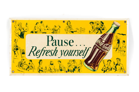 Coca-Cola Pause... Refresh Yourself Tin Sign