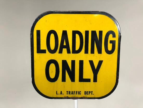 L.A. Traffic Department Loading Only Sign