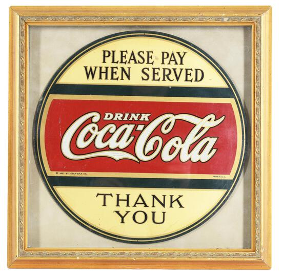 """Drink Coca-Cola """"Please Pay When Served"""" Thank You"""