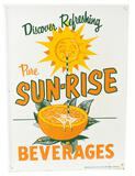 Pure Sun-Rise Beverages w/Logo Metal Sign