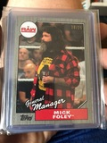 Topps Raw General Manager Mick Foley only 25 made