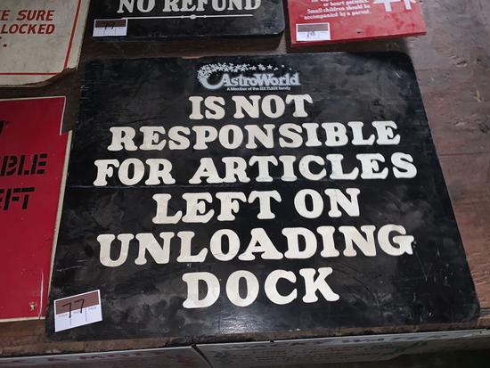 AstroWorld Not Responsible Sign