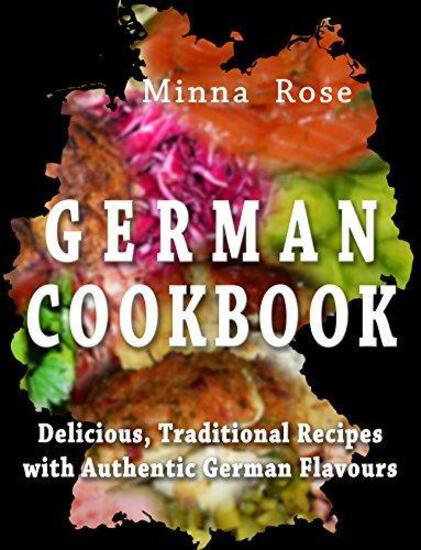 German Cookbook: Delicious,Traditional Recipes with Authentic German Flavour (10 Pack) - $10.60 MSRP