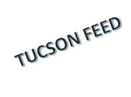 Tucson Feed trade name registered with the Arizona Secretary of State No. #9072930