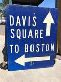 Davis Square / To Boston Sign 2.5ft