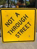 Not A Through Street sign 2ft square