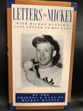 Letters to Mickey with Mickey Mantle last Letter to his Fans