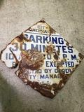 Coty Ordinance Metal 30 minute parking sign