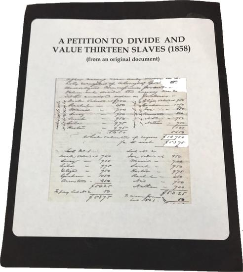 Copy of Rare 1858 Document, Petition to Divide and Value Thirteen Slaves