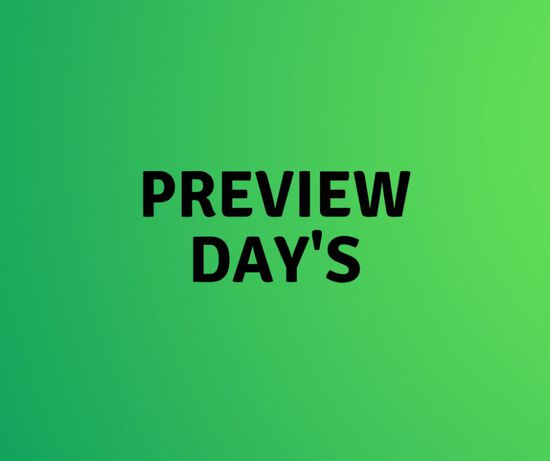 Preview Days