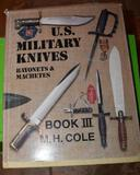 Rare Book: U.S. Military Knives, Bayonets & Machetes by M.H. Cole, Book III