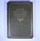 Chase Fruit and Flowers In Natural Colors Book