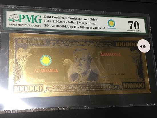1934 $100,000 Gold Certificate PMG 70