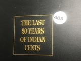 The Last 20 Years of Indian Cents
