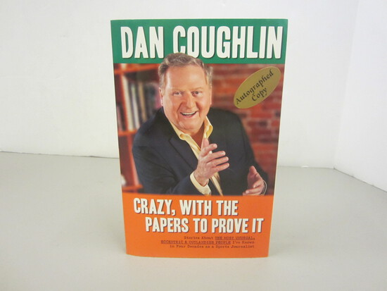 Dan Coughlin Autographed Book Crazy, With The Papers to Prove it