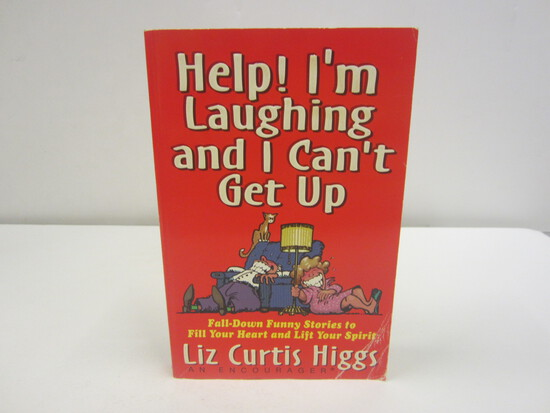 Liz Curtis Higgs Signed Autographed Book Help! Im Laughing and I Cant Get Up