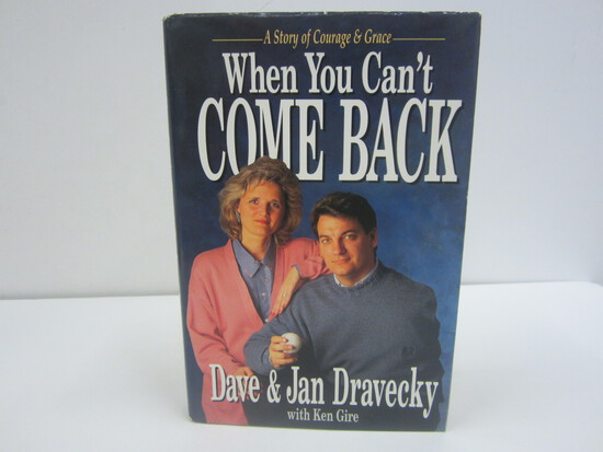 Dave & Jan Dravecky Signed Autographed Book When You Cant Come Back