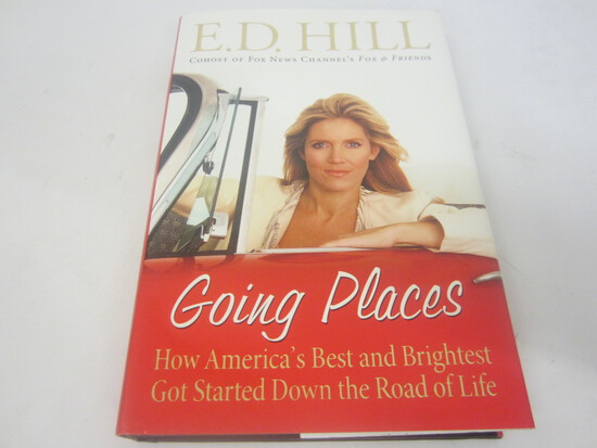 E.D. HILL SIGNED AUTOGRAPH BOOK GOING PLACES