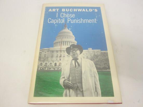 ART BUCHWALD SIGNED AUTOGRAPH BOOK I CHOSE CAPITOL PUNISHMENT