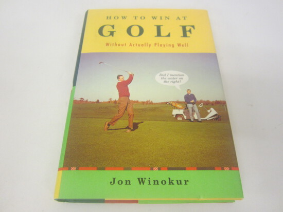 JON WINOKUR SIGNED AUTOGRAPH BOOK HOW TO WIN AT GOLF