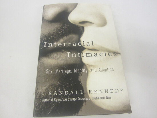RANDALL KENNEDY SIGNED AUTOGRAPH INTERRACIAL INTIMACIES
