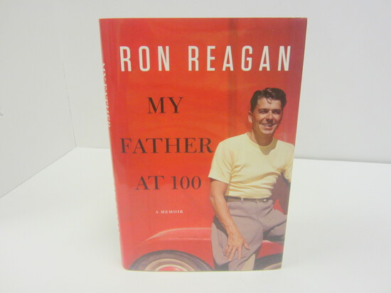 RON REAGAN SIGNED AUTOGRAPH BOOK MY FATHER AT 100