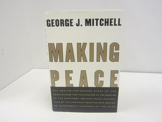 GEORGE J. MITCHELL SIGNED AUTOGRAPH BOOK MAKING PEACE