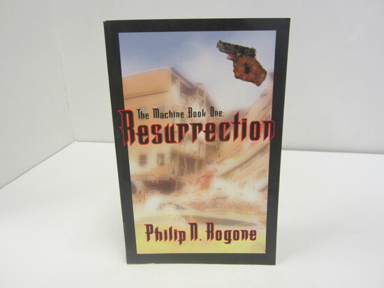 PHILIP N. ROGONE SIGNED AUTOGRAPH BOOK THE MACHINE BOOK ONE: RESURRECTION