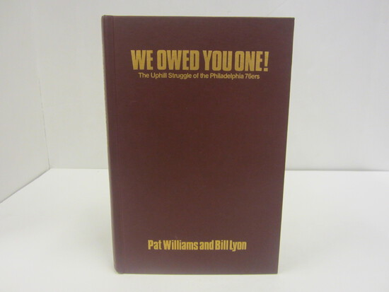 SIGNED AUTOGRAPH BOOK WE OWED YOU ONE THE UPHILL STRUGGLE OF THE PHILADELPHIA 76ERS