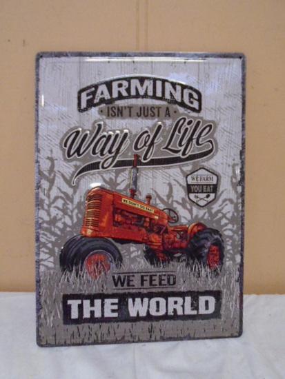 """""""Farming Isn't Just a Way of Life"""" Metal Sign"""