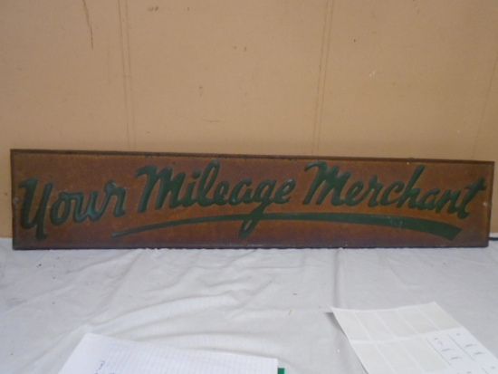 """""""Your Milage Merchant"""" Metal Sign"""
