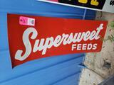 Supersweet feeds metal sign.