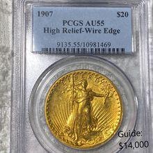 1907 $20 Gold Double Eagle PCGS - AU55 WE