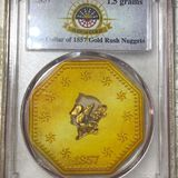 $1 Of 1857 Gold Rush Nuggets PCGS - GENUINE