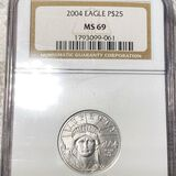 2004 $25 Platinum Eagle NGC - MS69 1/4Oz