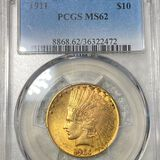 1911 $10 Gold Eagle PCGS - MS62