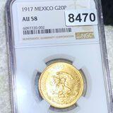 1917 Mexican Gold 20 Pesos NGC - AU58