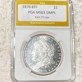 1878 8TF Morgan Silver Dollar PGA - MS63DMPL LIPS