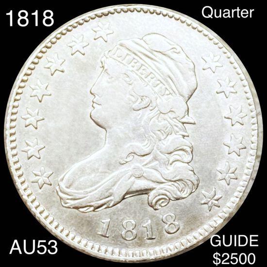 1818 Capped Bust Quarter CHOICE AU