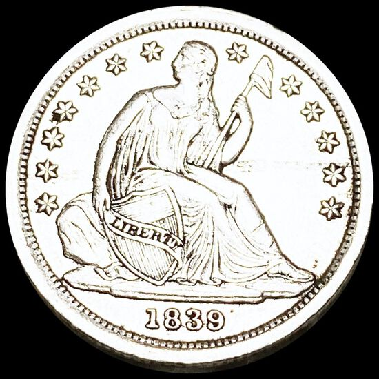 1839 Seated Liberty Dime NEARLY UNCIRCULATED