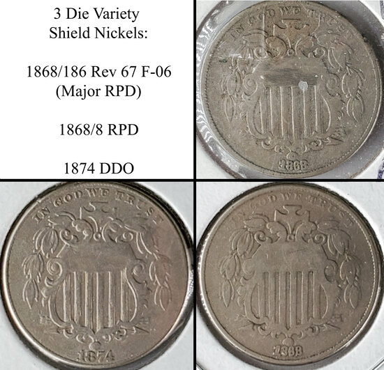 3 Shield Nickel Die Varieties - 1868/186 Rev 67 Major RPD F-06, 1868/8 RPD and 1874 DDO
