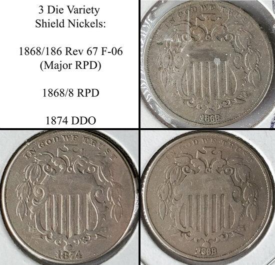 3 Shield Nickel Die Varieties - 1868/186 Rev 67 Major RPD F-06, 1868/8 RPD and 1874 DDO