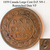 1859 Canada Large Cent D.P. N9-1/N9-4 Repunched Date VF