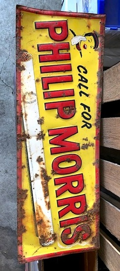 CALL FOR PHILIP MORRIS SINGLE SIDED TIN SIGN,
