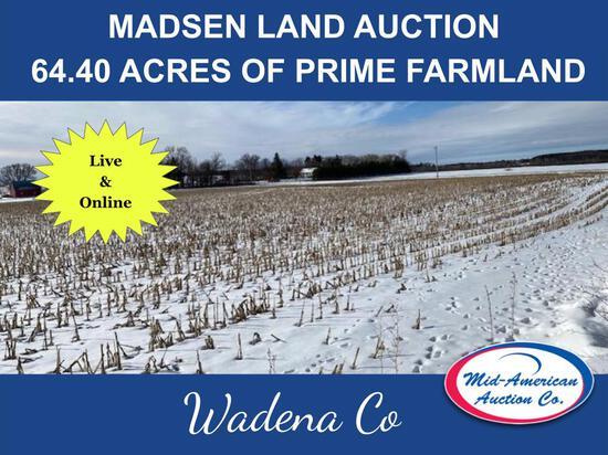MADSEN AUCTION - 64.40 ACRES OF PRIME FARMLAND