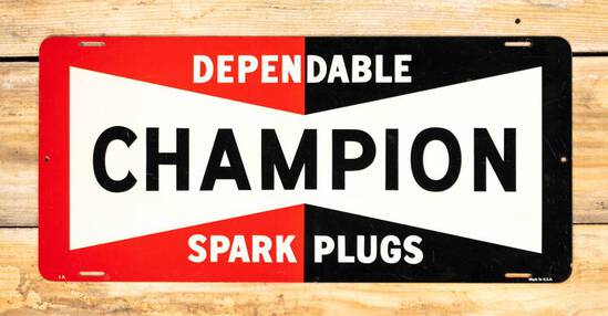 Champion Dependable Spark Plugs Single Sided Metal Sign TAC 9.75